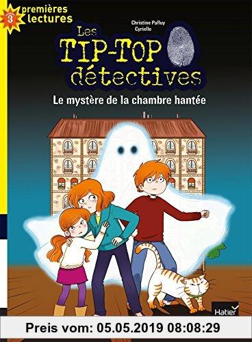 Gebr. - Les Tip-Top détectives, Tome 7 : Le mystère de la chambre hantée