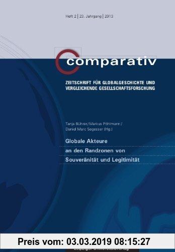 Gebr. - Globale Akteure an den Randzonen von Souveränität und Legitimität (Comparativ)