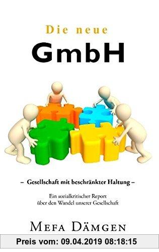Gebr. - Die neue GmbH: Gesellschaft mit beschränkter Haltung