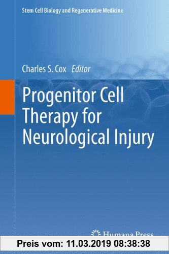 Gebr. - Progenitor Cell Therapy for Neurological Injury (Stem Cell Biology and Regenerative Medicine)