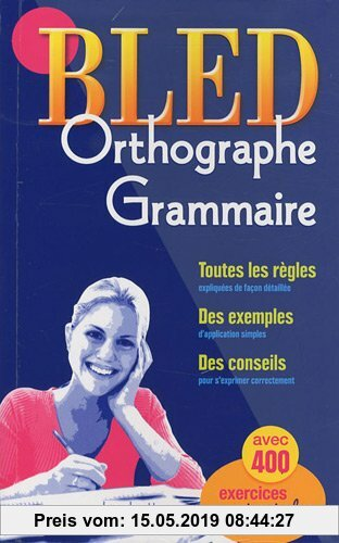 Gebr. - BLED ORTHOGRAPHE GRAMMAIRE