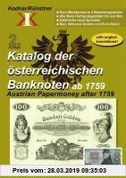 Gebr. - Katalog der österreichischen Banknoten ab 1759: Austrian Papermoney after 1759