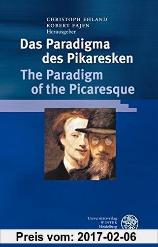 Gebr. - Das Paradigma des Pikaresken / The Paradigm of the Picaresque (Germanisch Romanische Monatsschrift)