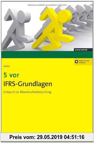 Gebr. - 5 vor IFRS-Grundlagen: Endspurt zur Bilanzbuchhalterprüfung