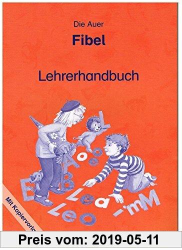 Gebr. - Die Auer Fibel - Ausgabe S Baden Württemberg: Lehrerhandbuch mit Kopiervorlagen