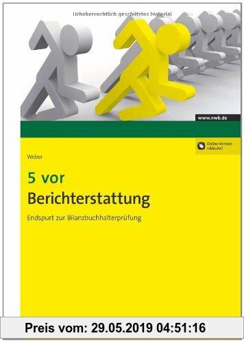 Gebr. - 5 vor Berichterstattung: Endspurt zur Bilanzbuchhalterprüfung