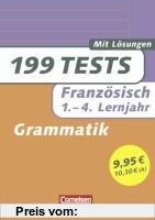 Gebr. - Französisch - Grammatik: 199 Tests. 1. - 4. Lernjahr: Buch mit Lösungen
