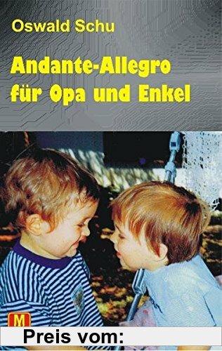 Gebr. - Andante-Allegro für Opa und Enkel: Geschichten in C-Dur