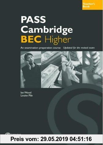 Gebr. - Pass Cambridge BEC: Higher Teacher's Book