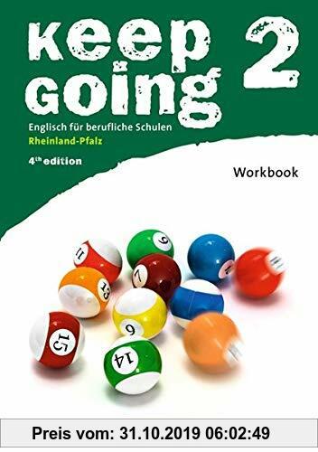 Gebr. - Keep Going - Fourth Edition - Rheinland-Pfalz: B1: Band 2 - Workbook