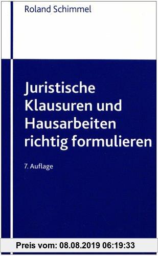 Gebr. - Juristische Klausuren und Hausarbeiten richtig formulieren