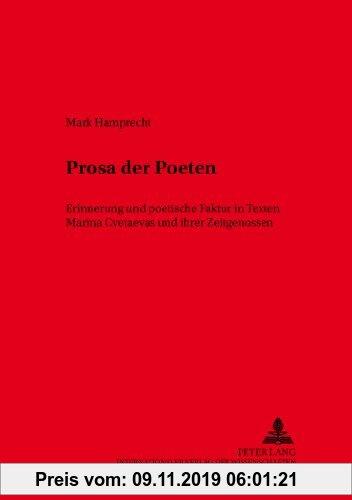 Gebr. - Prosa der Poeten: Erinnerung und poetische Faktur in Texten Marina Cvetaevas und ihrer Zeitgenossen (Slavische Literaturen)