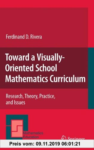 Gebr. - Toward a Visually-Oriented School Mathematics Curriculum: Research, Theory, Practice, and Issues (Mathematics Education Library)
