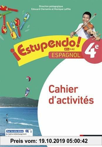 Estupendo Espagnol 4ème 2017 - Cahier d'activités