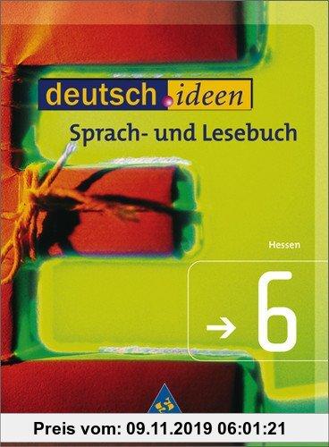 Gebr. - deutsch.ideen SI - Ausgabe Hessen: Schülerband 6