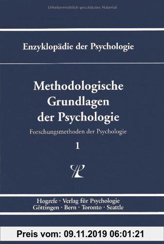Gebr. - Enzyklopädie der Psychologie, Bd.1, Methodologische Grundlagen der Psychologie