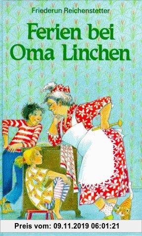 Gebr. - Ferien bei Oma Linchen. ( Ab 8 J.)