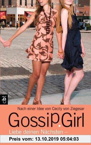 Gebr. - Gossip Girl - Liebe deinen Nächsten - und nicht nur ihn!: Band 15
