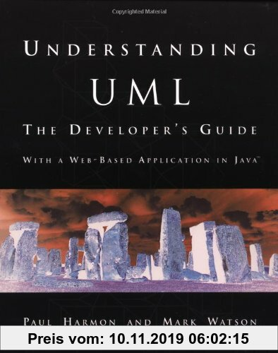 Gebr. - Understanding UML. The Developer's Guide.: The Developer's Guide (The Morgan Kaufmann Series in Software Engineering and Programming)