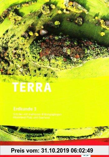 Gebr. - TERRA Erdkunde für Rheinland-Pfalz und Saarland. Ausgabe für Schulen mit mehreren Bildungsgängen. Lehrerband 3: BD 3