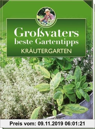 Gebr. - Kräutergarten: Großvaters beste Gartentipps