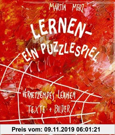 Gebr. - Lernen. Ein Puzzlespiel Vernetzendes Lernen. Texte und Bilder