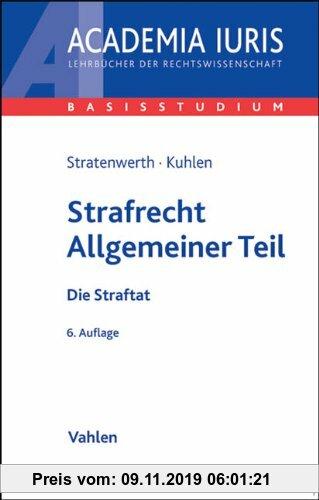 Gebr. - Strafrecht Allgemeiner Teil: Die Straftat