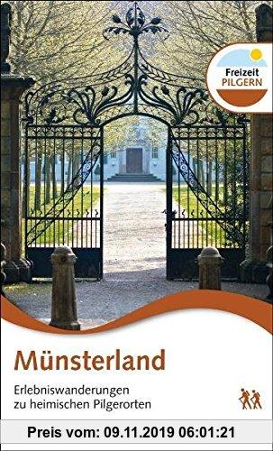 Gebr. - Münsterland: Erlebniswanderungen zu heimischen Pilgerorten
