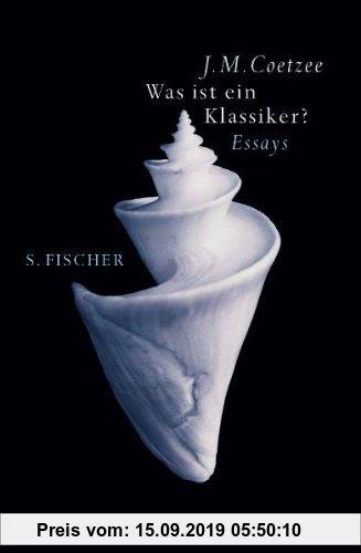 Gebr. - Was ist ein Klassiker?: Essays