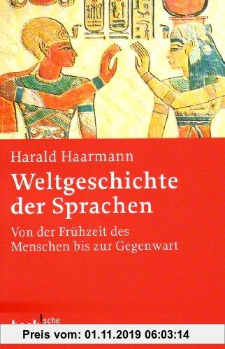 Gebr. - Weltgeschichte der Sprachen: Von der Frühzeit des Menschen bis zur Gegenwart