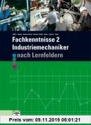 Gebr. - Fachkenntnisse 2 Industriemechaniker: nach Lernfeldern