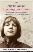 Gebr. - Ingeborg Bachmann: Hinterlassenschaften unter Wahrung des Briefgeheimnisses