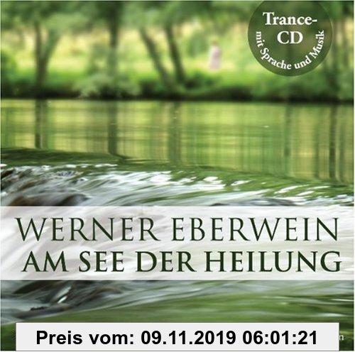 Gebr. - Am See der Heilung: Selbsthypnose mit Musik: Zur Aktivierung der Selbstheilungskräfte bei körperlichen Krankheiten