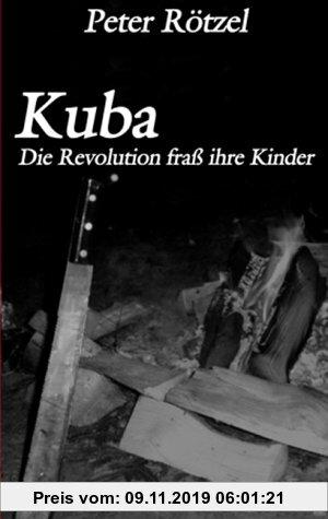 Gebr. - Kuba - Die Revolution frass ihre Kinder