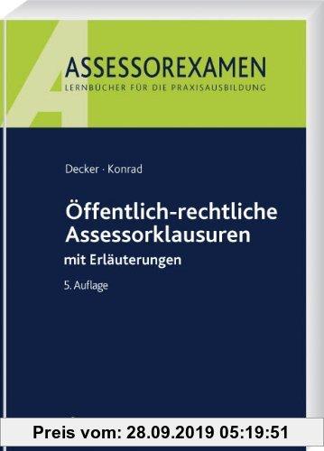 Gebr. - Öffentlich-rechtliche Assessorklausuren: mit Erläuterungen