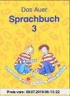 Gebr. - Das Auer Sprachbuch: Schulbuch für die 3. Klasse Ausgabe N