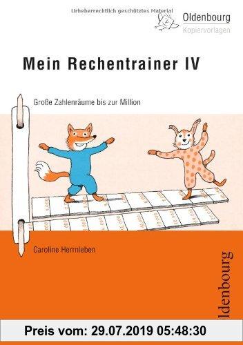 Gebr. - Mein Rechentrainer IV: Große Zahlenräume bis zur Million