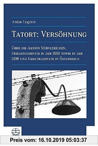 Gebr. - Tatort: Versöhnung. Über die Aktion Sühnezeichen, Friedensdienste in der BRD sowie in der DDR und Gedenkdienste in Österreich.