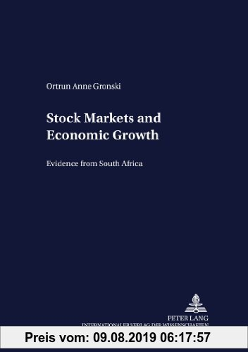 Gebr. - Stock Markets and Economic Growth: Evidence from South Africa (Development Economics and Policy)