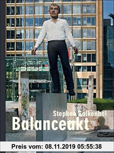 Gebr. - Stephan Balkenhol: Balanceakt