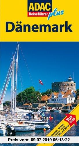 Gebr. - ADAC Reiseführer plus Dänemark: Mit extra Karte zum Herausnehmen: Hotels, Restaurants, Strände, Historische Stätten, Feste, Museen, Städte und
