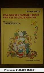 Gebr. - Das große Familienbuch der Feste und Bräuche.
