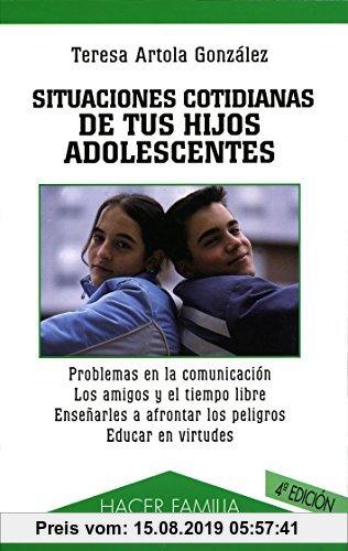 Gebr. - Situaciones cotidianas de tus hijos adolescentes (Hacer Familia, Band 55)