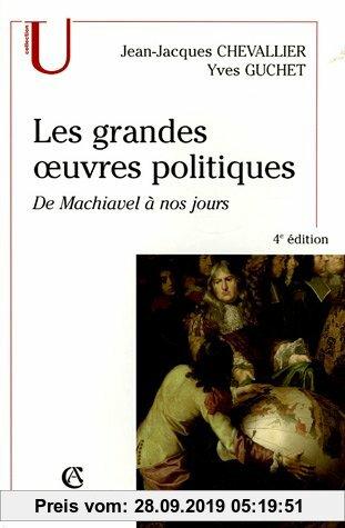 Gebr. - Les grandes oeuvres politiques : De Machiavel à nos jours