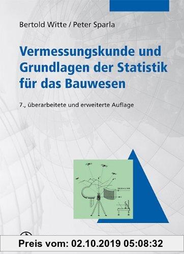 Gebr. - Vermessungskunde und Grundlagen der Statistik für das Bauwesen