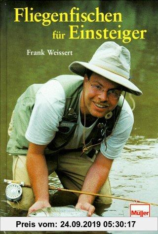 Gebr. - Fliegenfischen für Einsteiger