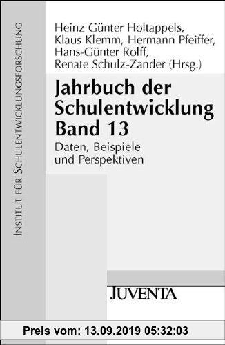 Gebr. - Jahrbuch der Schulentwicklung. Daten, Beispiele und Perspektiven: 2004 (Veröffentlichung des Instituts für Schulentwicklungsforschung)