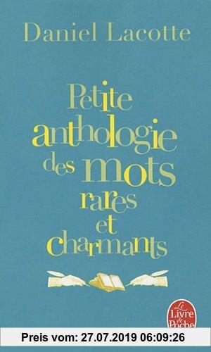 Gebr. - Petite Anthologie Des Mots Rares Et Charmants (Ldp Litterature)