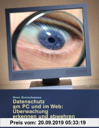 Gebr. - Datenschutz am PC und im Web: Überwachung erkennen und abwehren