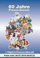 Gebr. - 60 Jahre Presse-Grosso: Bundesverband Deutsche Buch-, Zeitungs- und Zeitschriften-Grossisten e.V. 1950-2010